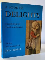 A Book of Delights: An Anthology of Words and Pictures