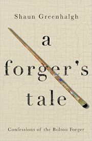 A Forgers Tale