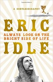 Eric Idle : Always Look On The Bright Side Of Life