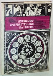 Astrology And Foretelling The Future