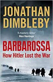 Barbarossa : How Hitler Lost The War