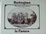 Buckingham in Camera: The Town and District