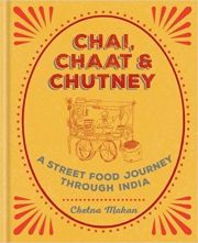Chai , Chaat and Chutney