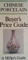 Chinese Porcelain (Buyer's price guide)