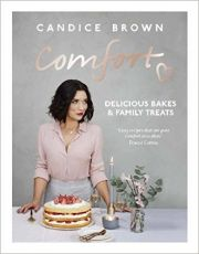 Comfort : Delicious Bakes And Family Treats