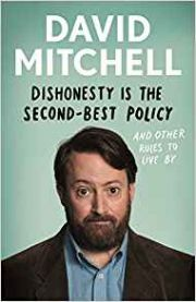 David Mitchell : Dishonesty Is The Second Best Policy
