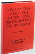 Education and the Quest for Modernity in Turkey