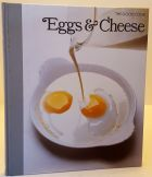 Eggs and Cheese The Good Cook