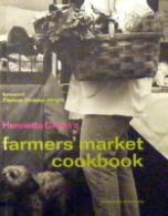 Farmers Market Cookbook: A Source and Cookbook for the Discerning Buyer