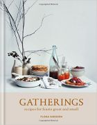 Gatherings : recipes for feasts great and small