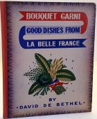 Bouquet Garni Good Dishes from La Belle France