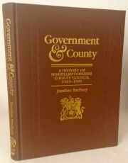 Government and County: A History of Northamptonshire County Council 1889-1989
