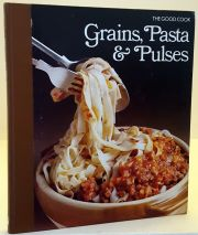Grains Pasta and Pulses The Good Cook
