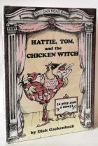 Hattie, Tom, and the Chicken Witch (A Play and a Story) An I Can Read Book