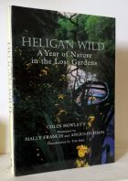 Heligan Wild (A Year Of Nature In The Lost Gardens)