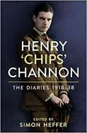 Henry Chips Channon : The Diaries 1918-38