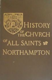 History of the Church of All Saints Northampton