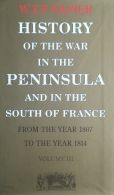 History of the War in the Peninsula and in the South of France.