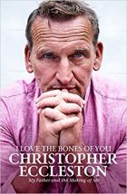 Christopher Eccleston : I Love The Bones Of You
