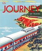 Journey : An Illustrated History Of Travel