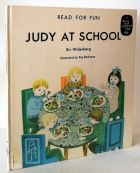 Judy at School - Read for Fun - A Words Your Children Use Book