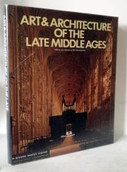 Art And Architecture Of The Late Middle Ages