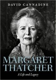 Margaret Thatcher A Life and Legacy