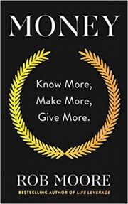 Money : know more, make more, give more
