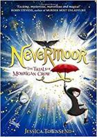 Nevermoor : The Trials Of Morrigan Crow