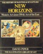 New Horizons : The History of Painting and Sculpture
