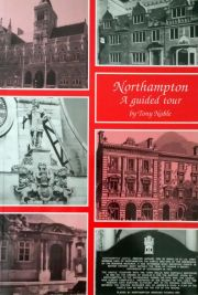 Northampton: A Guided Tour