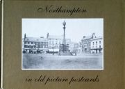 Northampton in Old Picture Postcards
