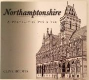 Northamptonshire A Portrait in Pen & Ink