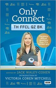 Only Connect - The Official Quiz Book