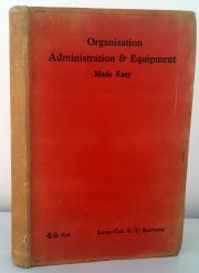 Organization Administration and Equipment Made Easy