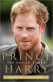 Prince Harry : The Inside Story