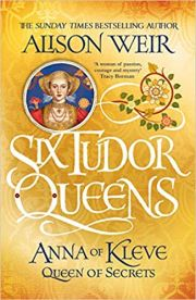 Six Tudor Queens : Anne Boleyn : A Kings Obsession