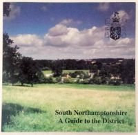 South Northamptonshire A Guide to the District
