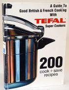 A Guide to Good British and French Cooking with Tefal Super Cookers