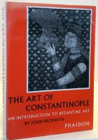The Art of Constantinople An Introduction to Byzantine Art