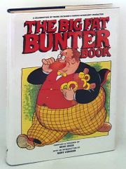 The Big Fat Bunter Book - A Celebration of Frank Richard's Famous Schoolboy Character