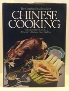 The Complete Encyclopedia of Chinese Cooking