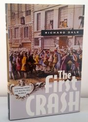 The First Crash : Lessons from the South Sea Bubble