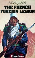 The French Foreign Legion (Le Corps d'elite)