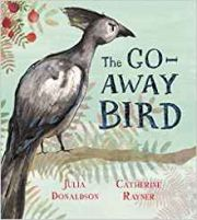 The Go Away Bird