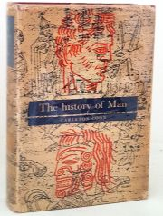 The History of Man. From the First Human to Primitive Culture and Beyond