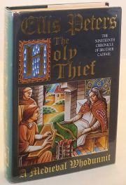 The Holy Thief - A Medieval Whodunnit. Nineteenth Chronicle of Brother Cadfael