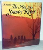 A Tribute To The Man From Snowy River (David Parker's Magnificent Photography Illustrates A  'Banjo' Paterson Selection)