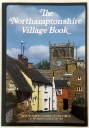 The Northamptonshire Village Book