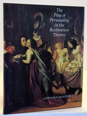The Play of Personality in the Restoration Theatre